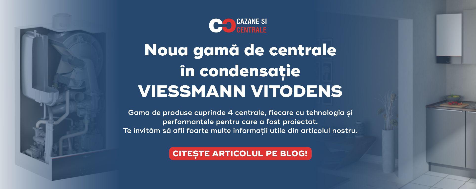 Noua gamă de centrale în condensație Viessmann Vitodens